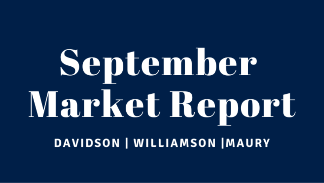 September Market Report for Williamson, Davidson and Maury County